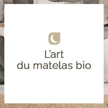 L'art du matelas bio